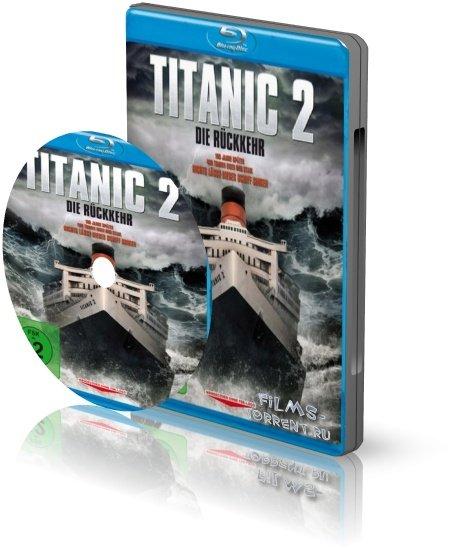 Титаник 2 (HDRip, 2010)
