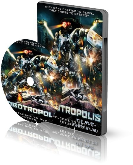 Роботрополис (2011)
