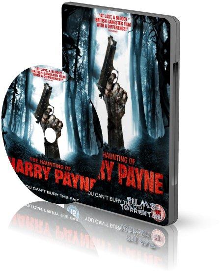 Призраки Гарри Пэйна: Зло не умрет никогда