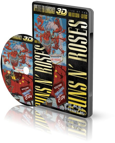 Guns N' Roses: Appetite for Democracy 3D