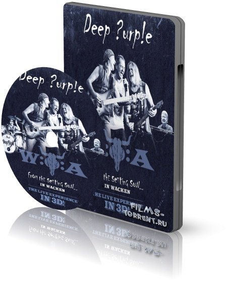 Deep Purple - From the Setting Sun In Wacken 3D (2015)