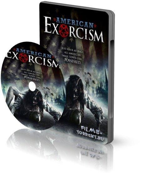Американский Экзорцизм (2017)