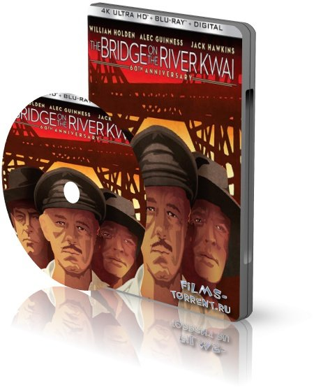 Мост через реку Квай 4K (1957)