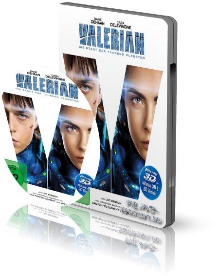 Валериан и город тысячи планет 3D (2017)