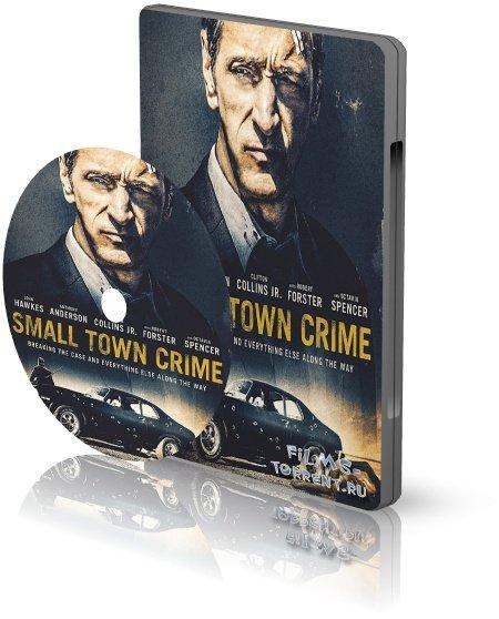 Преступление в маленьком городе (2017)