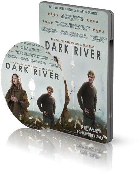 Тёмная река (2017)